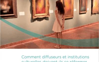 La réforme des institutions culturelles à l'heure du numérique
